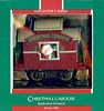 Here Comes Santa - 11th - Christmas Caboose - 1989