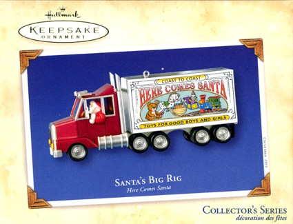 Here Comes Santa - 25th & Final - Santa's Big Rig - 2003
